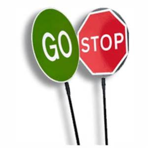 Stop/Go Slow Signs